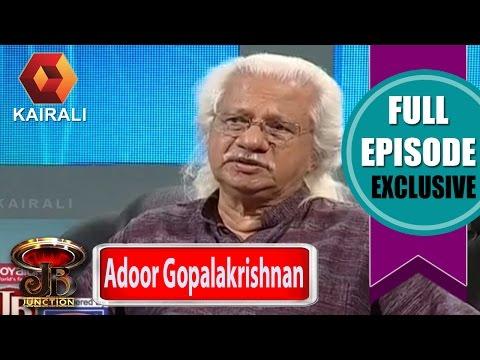 JB Junction: Adoor Gopalakrishnan - Part 1 | 27th August 2016 | Full Episode