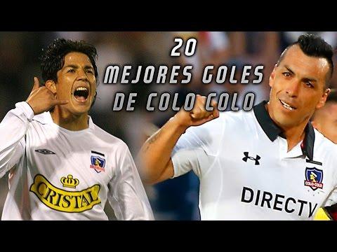 *Top 20 De Los Mejores Goles De Colo Colo #5 Recopilacion #1!*