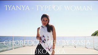 Iyanya - Type of Woman || Kasia Jukowska