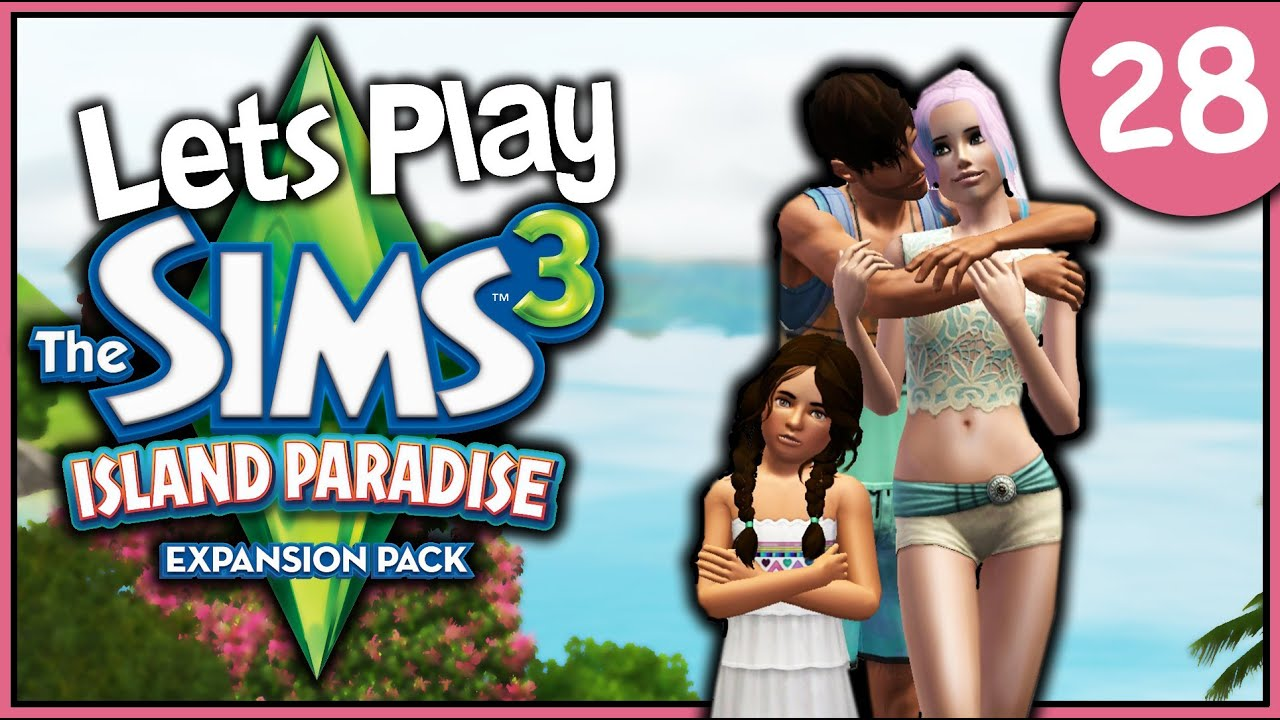 Lets Play: The Sims 3 Island Paradise (Part 28)