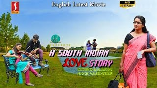 "English movies 2016 full movie ""a south indian love story"" 