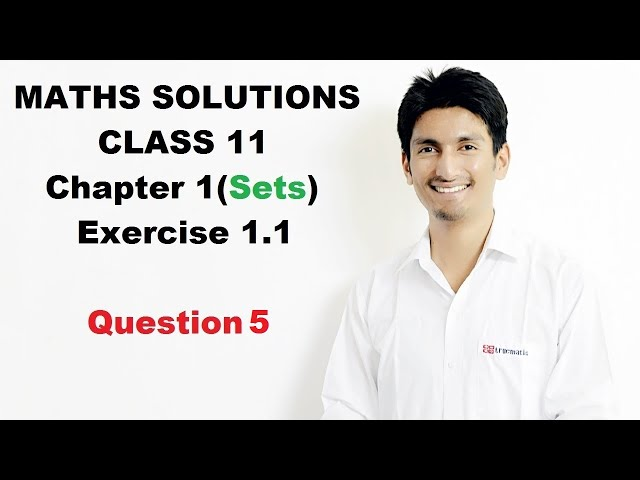 Sets (Set Theory) Question 5 Chapter 1 Exercise 1.1 Class 11 NCERT(CBSE) Solutions Maths