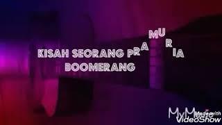 "Karaoke Tanpa Vokal   ""kisah Seorang Pramuria""   Boomerang"