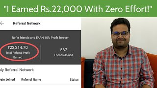 Refer and Earn Forever | Earn Real Money With Zero Effort