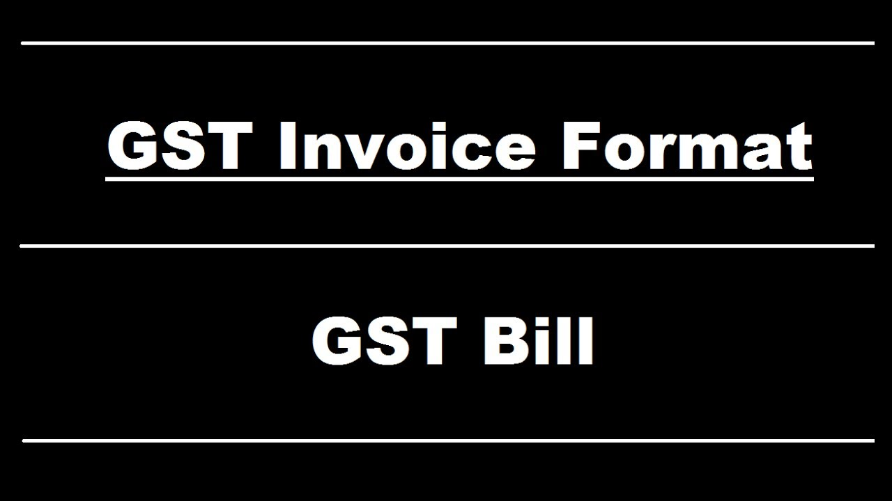 gst invoice format in india in hindi gst bill explained क स