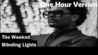 Gambar cover The Weeknd | Blinding Lights | Lyrics | Audio | One Hour Loop