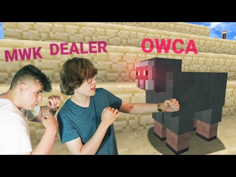 Minecraft 1.12: DEALER & MWK VS OWCE!