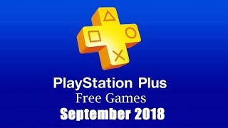 PlayStation Plus Free Games - September 2018