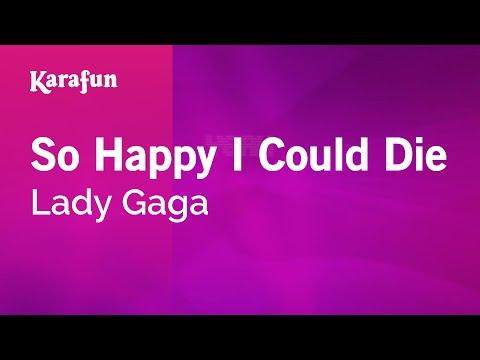 Karaoke So Happy I Could Die - Lady Gaga *