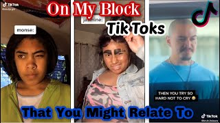 On My Block Tik Toks That You Might Relate To    (SPOILERS)