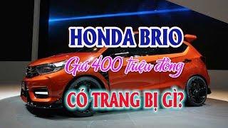 HONDA Brio giá 400 triệu đồng có trang bị gì? Thị trường ô tô xe máy