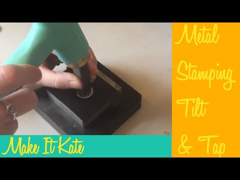 Metal Stamping Jewelry Tips: Tilt & Tap