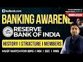 RBI History, Structure & Its Members | Banking Awareness | Important Facts for RRB, RBI, SSC & IBPS