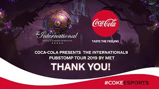 Coca Cola presents The International9 PUBSTOMP Tour 2019 By MET รอบ Group Stage วันที่ 5