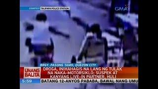 UB: Droga, inihahagis na lang ng tulak na naka-motorsiklo; suspek at kanyang live-in partner, huli
