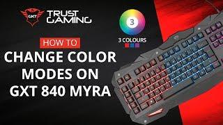 Change Colors: GXT 840 MYRA Gaming Keyboard
