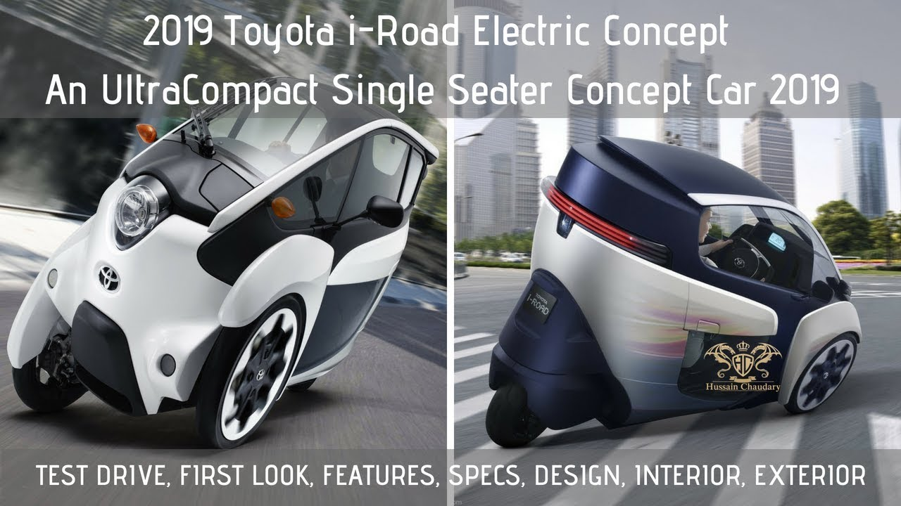2019 Toyota I Road Electric Concept Ultracompact A Single Seater Firstlook