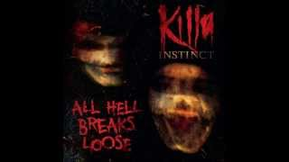 Killa Instinct -- Reality an Suffering