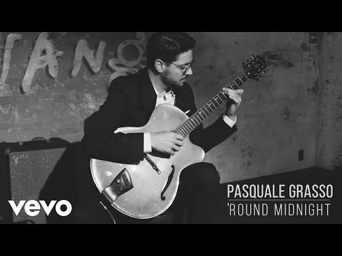 Pasquale Grasso - 'Round Midnight (Official Video)