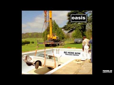 Oasis - Be Here Now (Tolerable Edition) - 09 - All Around The World