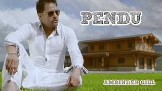 Repeat youtube video Pendu | Amrinder Gill Feat. Fateh | Judaa 2 | Latest Punjabi Romantic Songs