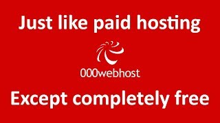 How to get completely free web hosting with PHP, FTP and MySQL enabled (000Webhost)