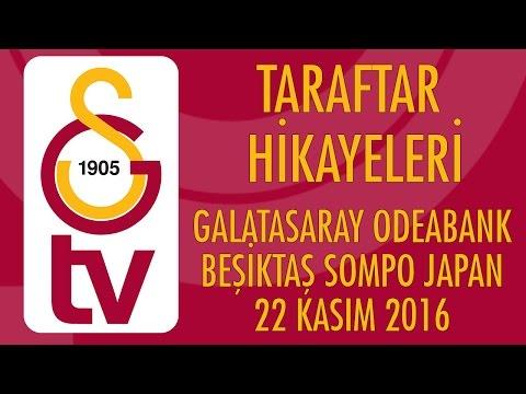 Taraftar Hikayeleri | Galatasaray Odeabank - Beşiktaş (22 Kasım 2016)