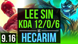 LEE SIN Vs HECARIM JUNGLE KDA 12 0 6 500 Games Legendary TR Grandmaster V9 16