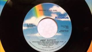 Brown Eyed Girl , Jimmy Buffett , 1983