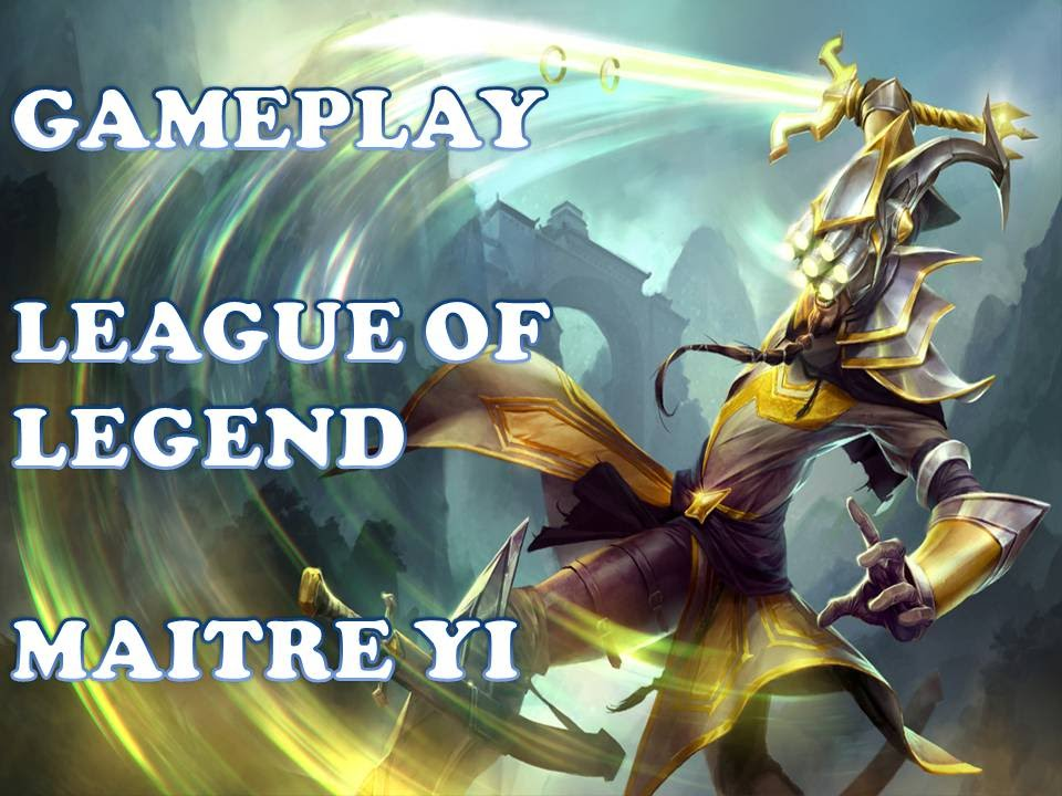 gameplay league of legend ma tre yi fr youtube. Black Bedroom Furniture Sets. Home Design Ideas