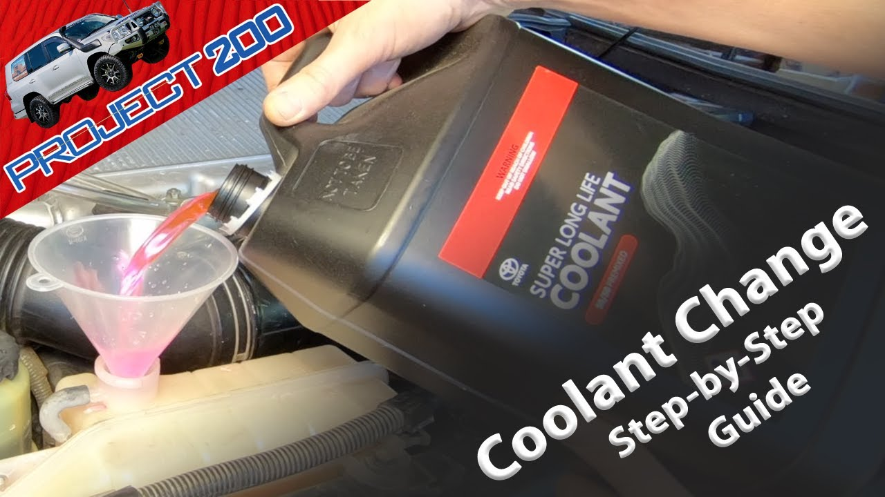 LandCruiser 200 Coolant Change: Step-by-Step guide