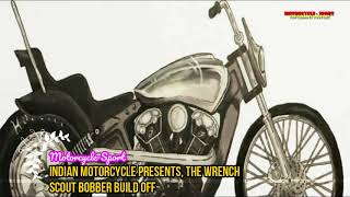 Indian Motorcycle Presents, The Wrench Scout Bobber Build  Off | Motorcycle-Sport
