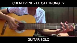 [Guitar Solo] Chênh Vênh - Lê Cát Trọng Lý
