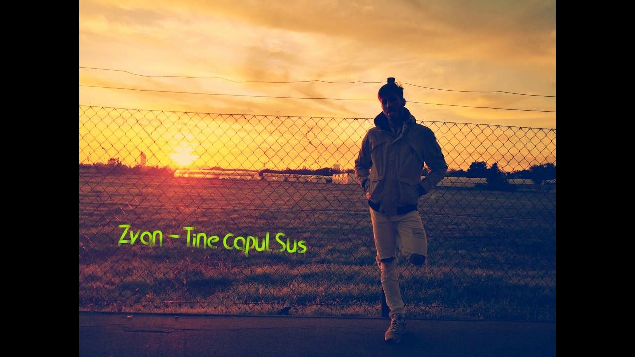 Download Zvan - Tine Capu' Sus (Prod. by Gum$)