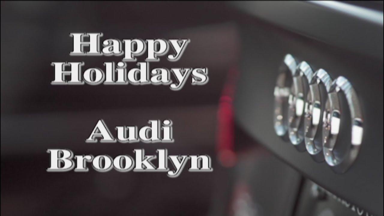 Audi Brooklyn Thank You Service Video YouTube - Audi brooklyn