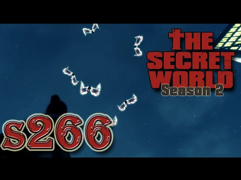 The Secret World S2.266 - Confrontations and Revelations Part 5 - Ophanim of the Celestial