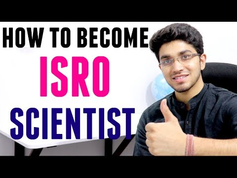 ISRO Scientist   How to become Scientist in ISRO
