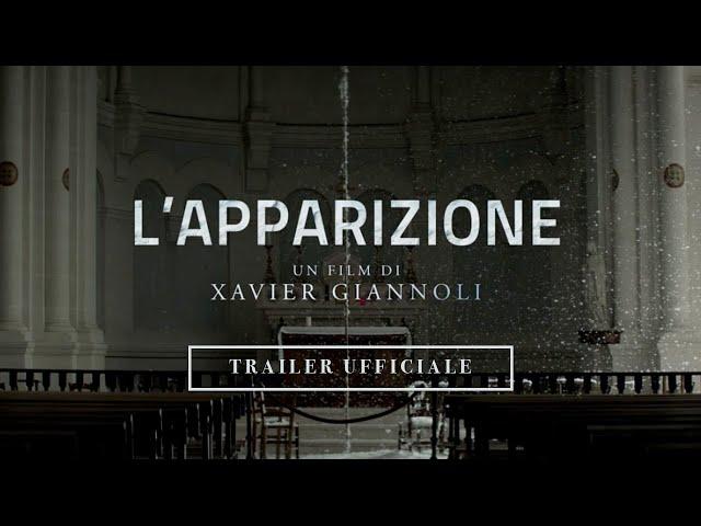 L'Apparizione - Trailer Italiano Ufficiale