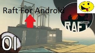 How to download Raft for Android and gameplay