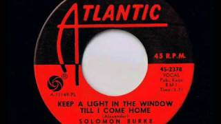 Solomon Burke -  Keep A Light In The Window Till I Come Home - Deep Soul Classics