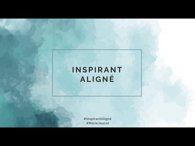 Introduction du groupe Inspirant Aligné