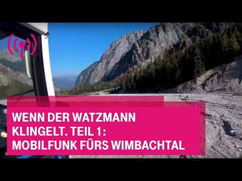 Social Media Post: Wenn der Watzmann klingelt.Teil 1: Mobilfunk fürs Wimbachtal