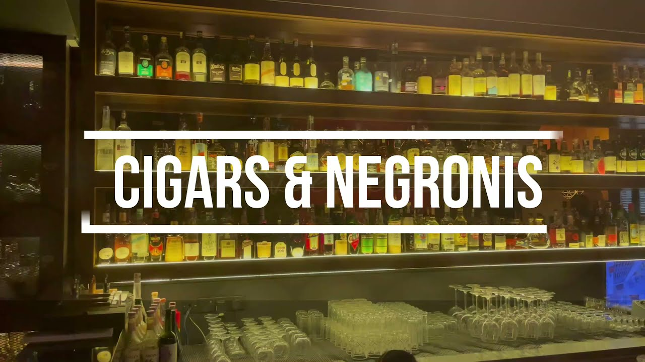 Cigars and Negronis