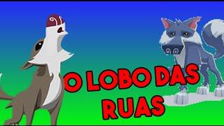 O LOBO DAS RUAS- Animal Jam