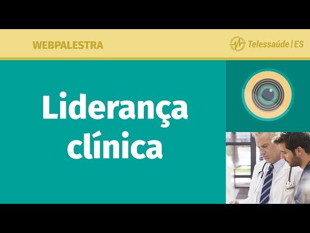 WebPalestra: Liderança Clínica [Tele MFC]