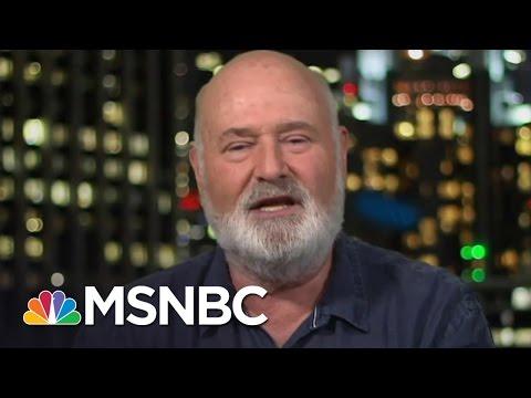 Rob Reiner On President Trump's Speech: It Was CringeWorthy  Hardball  MSNBC