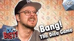 Bang! - The Dice Game mit Eddy, Denzel, Kiara, Lars & Fabian Kr. | Du bist! #5