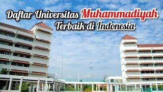 Terbaru 2020 | 6 Universitas Muhammadiyah Terbaik di Indonesia Versi Kemenristekdikti | Cek Kampusmu