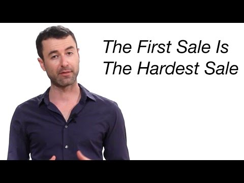 The First Sale Is The Hardest Sale To Make Video