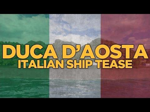 World of Warships - Duca D'Aosta Italian Ship Tease